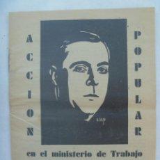 Coleccionismo: REPUBLICA - ELECCIONES DE 1936 : FOLLETE DE PROPAGANDA DE ACCION POPULAR, MINISTERIO TRABAJO. Lote 195236167