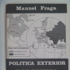 Coleccionismo: FOLLETO DE ALIANZA POPULAR : POLITICA EXTERIOR Y DE DEFENSA EN LA ESPAÑA DE LOS 80, MANUEL FRAGA. Lote 195237420