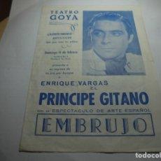 Coleccionismo: MAGNIFICO PROGRAMA TEATRO GOYA DE MANRESA,ENRIQUE VARGAS EL PRINCIPE GITANO . Lote 195239256