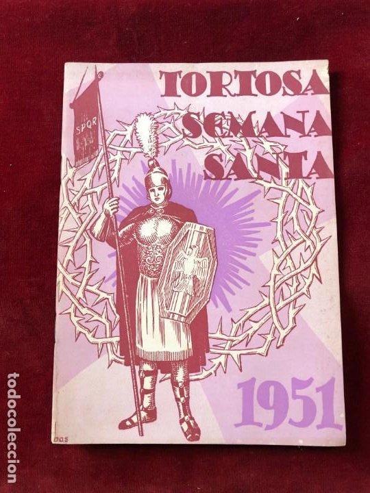 PROGRAMA SEMANA SANTA TORTOSA 1951 (Coleccionismo - Laminas, Programas y Otros Documentos)