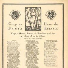 Coleccionismo: GOIGS.- SANTA EULARIA. PATRONA DE BARCELONA. LLIGA ESPIRITUAL N. D. MONTSERRAT- 1918. Lote 195389465