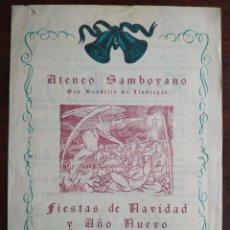 Coleccionismo: FIESTAS DE NAVIDAD Y AÑO NUEVO 1961 DEL ATENEU SANTBOIA EN SANT BOI DE LLOBREGAT ORQUESTA SELVATANA. Lote 195425007