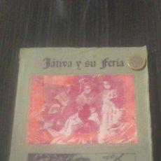 Coleccionismo: LIBRO DE FERIA DE XATIVA JATIVA 1946. Lote 195425283