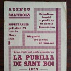 Coleccionismo: ELECCIÓ DE LA PUBILLA DE SANT BOI DE LLOBREGAT 1935 AL ATENEU SANTBOIA ORQUESTRA IBERIAN´S JAZZ. Lote 195426576