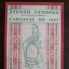 Coleccionismo: CARNAVAL DEL ATENEU SANTBOIÀ 1927 A SANT BOI DE LLOBREGAT AMB ORQUESTRA INDOSTAN-JAZZ I IDEAL JAZZ,. Lote 195479495