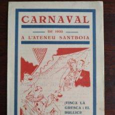 Coleccionismo: CARNAVAL A L´ATENEU SANTBOIÀ 1932 DE SANT BOI DE LLOBREGAT ORQUESTRINES THE-BOI-XIBARRY I MOLINS-JAZ. Lote 195480911