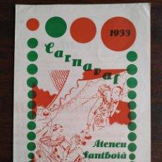 Coleccionismo: CARNAVAL A L´ATENEU SANTBOIÀ 1933 DE SANT BOI DE LLOBREGAT AMB LA BANDA, NOVA ARMÓNICA. Lote 195481573