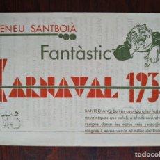 Coleccionismo: CARNAVAL A L´ATENEU SANTBOIÀ 1934 DE SANT BOI DE LLOBREGAT, AMB EL GRUP ELS SALTIMBANQUIS. Lote 195482507