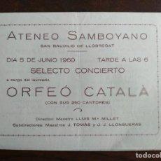 Coleccionismo: SELECTO CONCIERTO ORFEO CATALA JUNIO 1960 EN EL ATENEU SANTBOIÀ DE SANT BOI DE LLOBREGAT . Lote 195510137