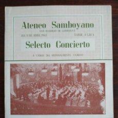 Coleccionismo: SELECTO CONCIERTO DEL ORFEO CTALA 1965 EN EL ATENEU SANTBOIÀ DE SANT BOI DE LLOBREGAT . Lote 195511006