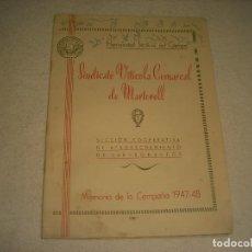 Coleccionismo: SINDICATO VITICOLA COMARCAL DE MARTORELL . MEMORIA DE LA CAMPAÑA 1947 48. HERMANDAD SINDICAL .. Lote 196232638