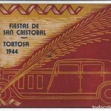 Collezionismo: TORTOSA - FIESTAS DE SAN CRISTÓBAL 1944 - MONTEPÍO DE CHÓFERES - 36 PÁGINAS - 21,3 X 15,8 CM.. Lote 198730875