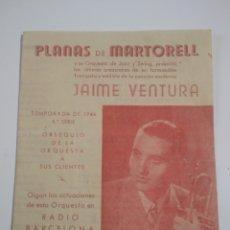 Coleccionismo: CANCIONERO ORQUESTA PLANAS DE MARTORELL 1944 RADIO BARCELONA JAIME VENTURA. Lote 199045138
