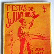 Collectionnisme: PROGRAMA DE FIESTAS DE S. JUAN BOSCO - RIOTURBIO ( MIERES ). 1969. Lote 199088416
