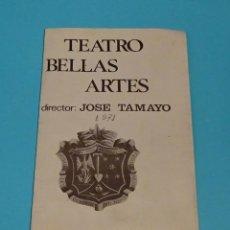 Collectionnisme: TRÍPTICO LUCES DE BOHEMIA DE D. RAMÓN DEL VALLE-INCLÁN. 1971. TEATRO BELLAS ARTES. DTOR JOSÉ TAMAYO. Lote 199118915