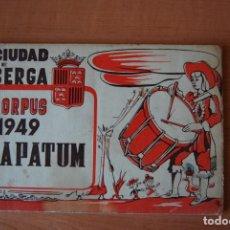 Coleccionismo: PROGRAMA LA PATUM 1949. CORPUS. BERGA. Lote 199937713