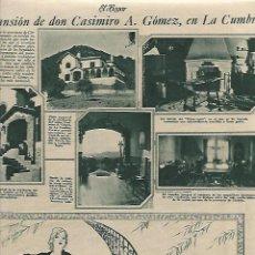 Coleccionismo: AÑO 1930 RECORTE PRENSA CASA LA MANSION DON CASIMIRO A GOMEZ LA CUMBRE SIERRAS CORDOBA ARGENTINA. Lote 200059186