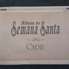 Coleccionismo: ALBUM DE SEMANA SANTA DE CÁDIZ, ENCUARDENADO 240 PAGINAS. Lote 201207363