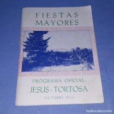 Coleccionismo: ANTIGUO PROGRAMA DE FIESTAS MAYORES DE JESUS TORTOSA AÑO 1966 EN MUY BUEN ESTADO ORIGINAL. Lote 201544472