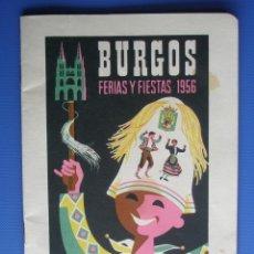Colecionismo: BURGOS. PROGRAMA DE LAS FERIAS Y FIESTAS DE BURGOS AÑO 1956. Lote 201971500