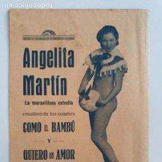 Coleccionismo: EDEN CONCERT - ANGELITA MARTÍN - VARITÉS - CUPLÉS / COUPLETS - BARCELONA - 11 X 16 CM.. Lote 203010353