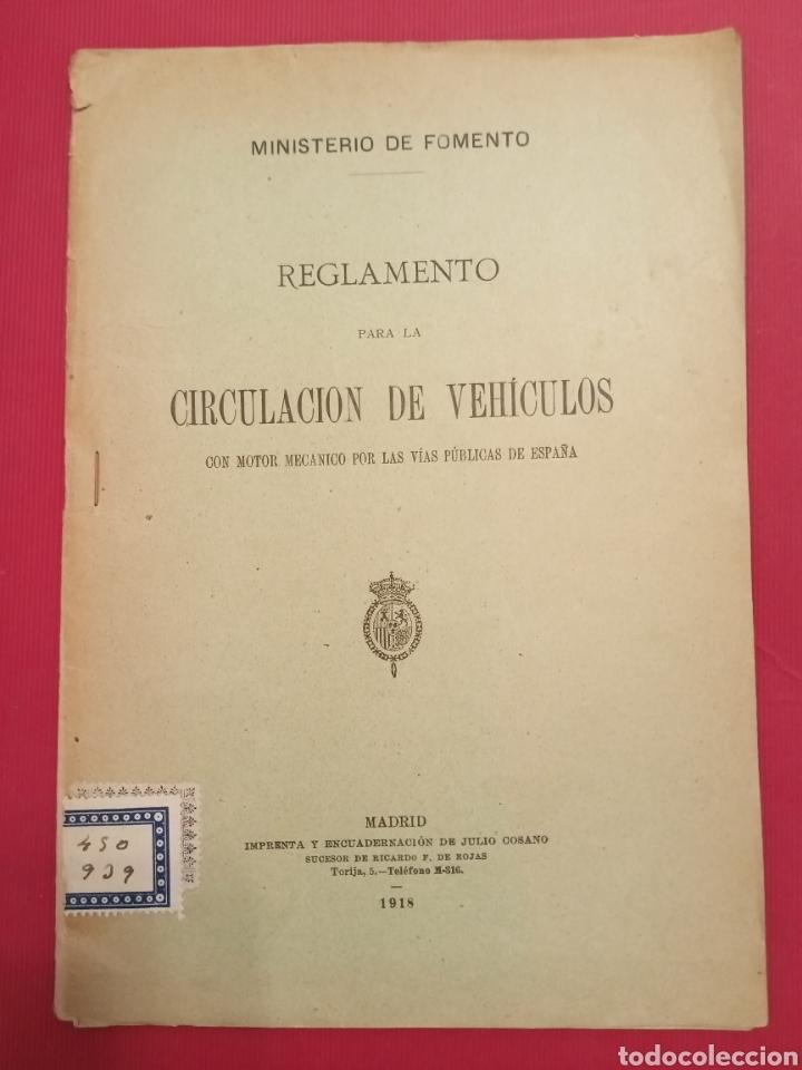 1918 REGLAMENTO PARA LA CIRCULACIÓN DE VEHÍCULOS MINISTERIO DE FOMENTO (Coleccionismo - Varios)