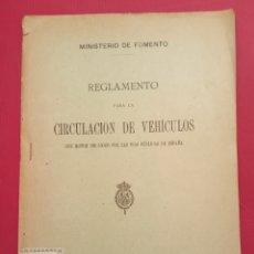 Coleccionismo: 1918 REGLAMENTO PARA LA CIRCULACIÓN DE VEHÍCULOS MINISTERIO DE FOMENTO. Lote 205454507