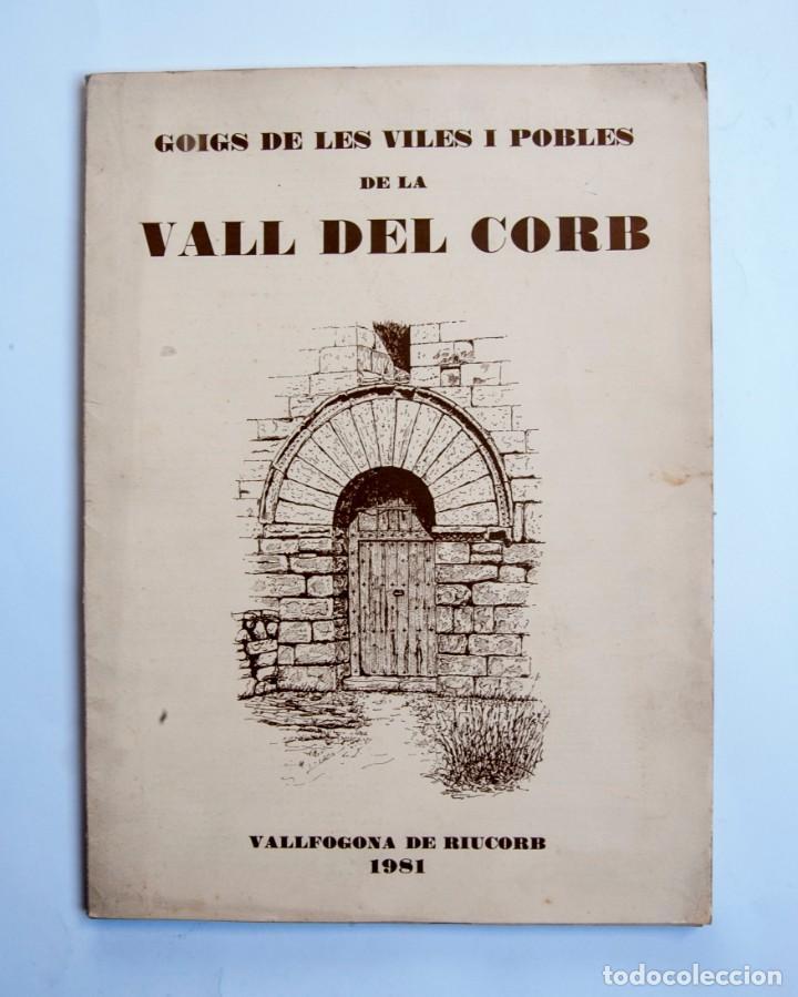 A282.- GOIGS DE LES VILES I POBLES DE LA VALL DEL CORB (Coleccionismo - Laminas, Programas y Otros Documentos)
