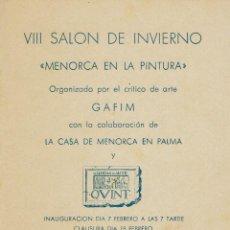 Coleccionismo: INVITACIÓN VIII SALÓN DE INVIERNO. MENORCA EN LA PINTURA. CASA DE MENORCA EN PALMA. 1959(MENORCA CE). Lote 205614417