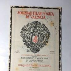 Coleccionismo: SDAD. FILARMÓNICA VALENCIA. AÑO 32. CONCIERTO 28 Y 29. J. LAMOTE DE GRIGNON Y LEOPOLDO QUEROL.. Lote 205737107
