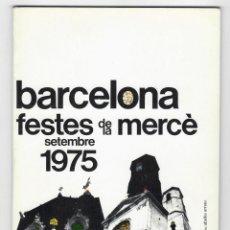 Coleccionismo: LIBRO + PROGRAMA - BARCELONA FIESTAS DE LA MERCED SEPTIEMBRE 1975. Lote 205771993
