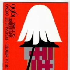 Coleccionismo: PROGRAMA FIESTAS DE LA MERCED BARCELONA - FESTIVALES DE OTOÑO 1966. Lote 205774451