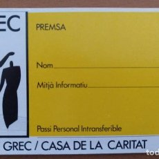 Coleccionismo: TARJETA PASE DE PRENSA GREC 1982 BARCELONA CASA DE LA CARITAT. Lote 205787010
