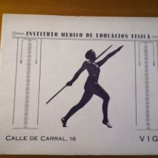 Coleccionismo: ANTIGUO PROGRAMA ÉPOCA FRANQUISMO DEL INSTITUTO MEDICO DE EDUCACIÓN FÍSICA DE VIGO. Lote 205821478