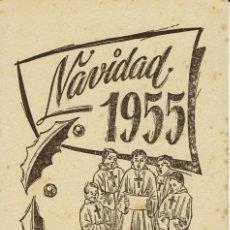 Coleccionismo: CAPELLA ORATORIANA. LORENZO GALMÉS CAMPS. PALMA. NAVIDAD 1955. (MENORCA CG). Lote 206299597