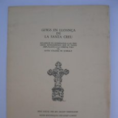 Coleccionismo: CARPETA CON 4 GOIGS EN LLOANÇA DE LA SANTA CREU - HOMENATGE A LES CREUS DE SANTA COLOMA DE QUERALT.. Lote 206366342