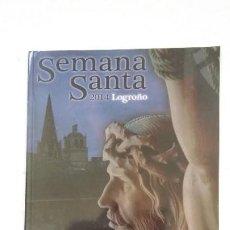 Coleccionismo: SEMANA SANTA LOGROÑO 2014. TDK181. Lote 206470501