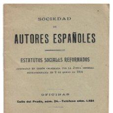 Coleccionismo: SOCIEDAD DE AUTORES ESPAÑOLES .- ESTATUTOS SOCIALES REFORMADOS 1915. Lote 207126600
