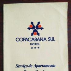 Coleccionismo: COPACABANA SUL HOTEL, CARTA DEL SERVICIO DE APARTAMENTO ROON SERVICE. AÑOS 70´S. Lote 207128712