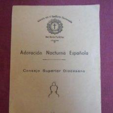 Coleccionismo: MURCIA.ADORACION NOCTURNA ESPAÑOLA.CONSEJO SUPERIOR DIOCESANO 1956.. Lote 207230355