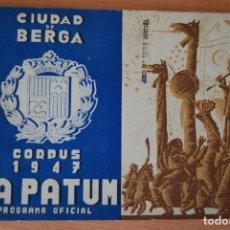 Colecionismo: CIUDAD DE BERGA. CORPUS 1947. LA PATUM. PROGRAMA OFICIAL. FONS CASALETS. Lote 208765522