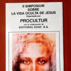 Coleccionismo: TRÍPTICO FOLLETO PROGRAMA II SIMPOSIO, SIMPOSIUM LA VIDA OCULTA DE JESÚS. JESUCRISTO. 1988. MADRID.. Lote 209710785