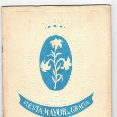 Coleccionismo: PROGRAMA DE FIESTAS - COMISIÓN OFICIAL DE LA FIESTA MAYOR DE GRACIA 1955. Lote 210575730