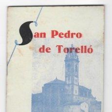 Coleccionismo: PROGRAMA FIESTA MAYOR DE 1944 SAN PEDRO DE TORELLÓ - SAN SEVERINO. Lote 210576372