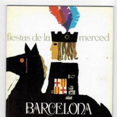 Coleccionismo: PROGRAMA DE FIESTAS DE LA MERCED BARCELONA 1964 + AVANCE DE PROGRAMA. Lote 210709309