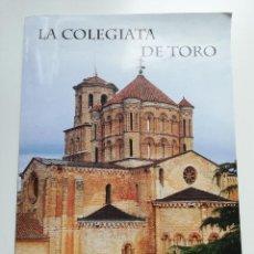 Coleccionismo: LA COLEGIATA DE TORO (LAURA ILLANA / ALBERTO FERNÁNDEZ). Lote 211891786
