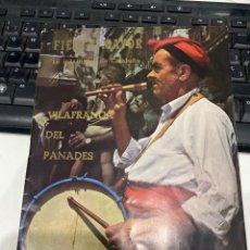 Coleccionismo: FIESTA MAYOR DE VILAFRANCA DEL PANADES. Lote 212646585