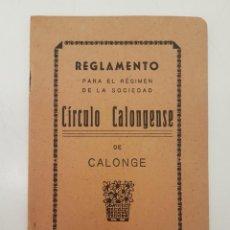 Coleccionismo: REGLAMENTO CIRCULO CALONGENSE, (CALONGE, GIRONA), 1940. Lote 212995472