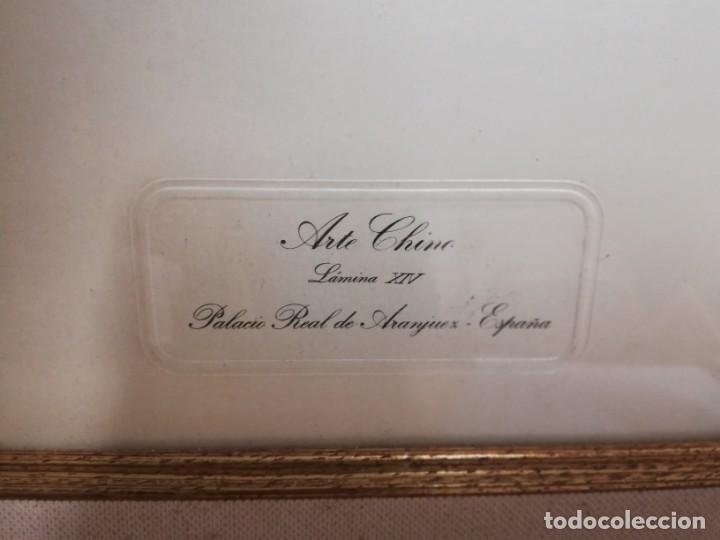 Coleccionismo: Lamina XIV arte chino Palacio Real Aranjuez enmarcada - Foto 5 - 213301021