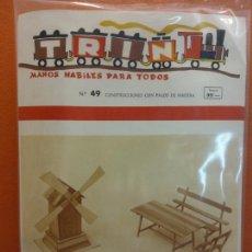 Collezionismo: TRIN Nº49. MANOS HABILES PARA TODOS. CONSTRUCCIONES CON PALOS DE MADERA. ED. MIGUEL A SALVATELLA. Lote 213329800